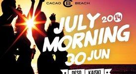 July Morning с DJ DESO & KAISKI на CACAO BEACH CLUB